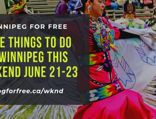 Free Things to Do in Winnipeg This Weekend June 21-23