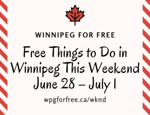 Free Things to Do in Winnipeg This Weekend June 28 – July 1