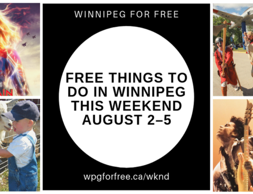 Free Things to Do in Winnipeg This Weekend August 2-5