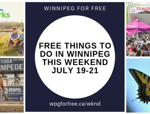 Free Things to Do in Winnipeg This Weekend July 19-21