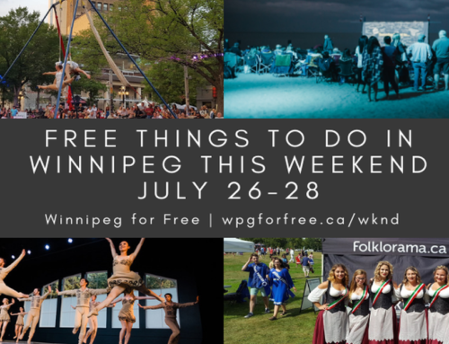 Free Things to Do in Winnipeg This Weekend July 26-28
