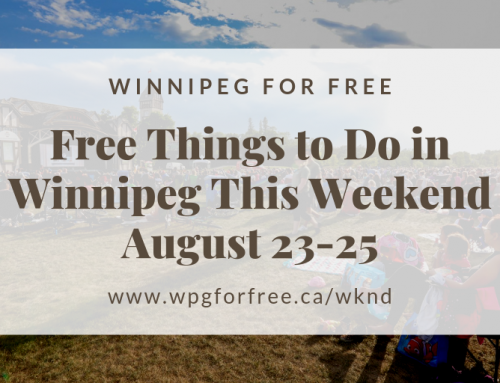 Free Things to Do in Winnipeg This Weekend August 23-25