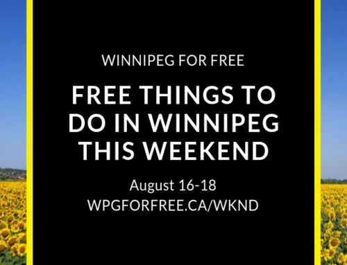 Free Things to Do in Winnipeg This Weekend August 16-18