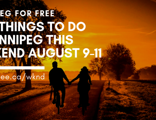 Free Things to Do in Winnipeg This Weekend August 9-11