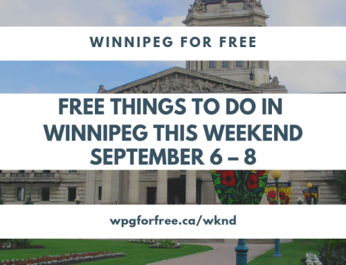 Free Things to Do in Winnipeg This Weekend September 6 – 8